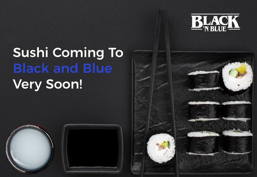 Black and Blue Sushi Coming Soon
